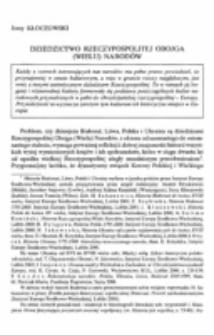 Dziedzictwo Rzeczypospolitej obojga (wielu) narodów.