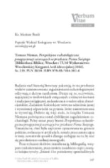 Recenzja : Tomasz Niemas, Perspektywa eschatologiczna proegzystencji wierzących w przekazie Pisma Świętego (Bibliotheca Biblica; Wrocław: TUM Wydawnictwo Wrocławskiej Księgarni Archidiecezjalnej 2016). Ss. 219. PLN 39,50. ISBN 978-83-7454-302-6.