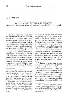 """Jakiej Polski potrzebuje Europa? Aktualność dziedzictwa paryskiej """"Kultury"""": zadania, cele, interpretacje."""