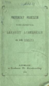 Protokóły Posiedzeń Towarzystwa Lekarzy Lubelskich za Rok 1882/1883