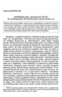 "Antropologia ""Humanae vitae"" w nawiązaniu do nauczania Jana Pawła II."