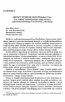 Miejsce szczególnego świadectwa. List z okazji siedemdziesiątej piątej rocznicy założenia Katolickiego Uniwersytetu Lubelskiego.
