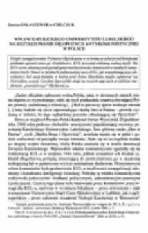 Wpływ Katolickiego Uniwersytetu Lubelskiego na kształtowanie opozycji antykomunistycznej w Polsce.