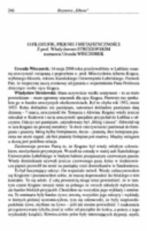 O filozofie, pięknie i metafizyczności. Z prof. Władysławem Stróżewskim rozmawia Urszula Wieczorek.