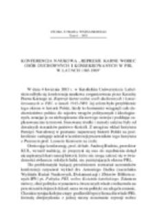 """Konferencja naukowa """"Represje karne wobec osób duchownych i konsekrowanych w PRL w latach 1945-1989""""."""