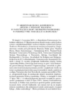 """IV Międzynarodowa Konferencja """"Religia i wolność religijna w państwach Europy Środkowo-Wschodniej w perspektywie integracji europejskiej."""