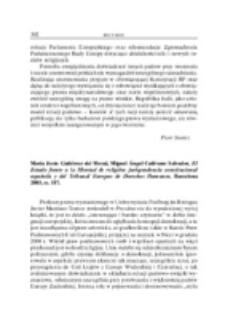 Recenzja : María Jesús Gutirérez del Moral, Miguel Ángel Caiñvano Salvador, El Estado frente a la libertad de religión jurisprudencia constitucional española y del Tribunal Europeo de Derechos Humanos, Barcelona 2002, ss. 224.