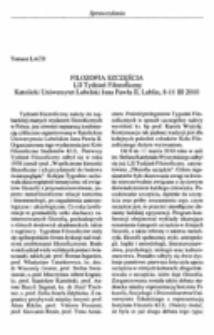 Filozofia szczęścia. LII Tydzień Filozoficzny Katolicki Uniwersytet Lubelski Jana Pawła II, Lublin, 8-11 III 2010.