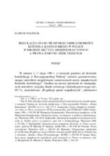 Regulacja stanu prawnego nieruchomości Kościoła katolickiego w Polsce w drodze decyzji administracyjnych a prawa nabyte osób trzecich.