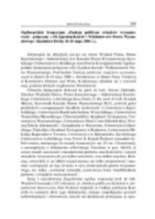 Ogólnopolskie Sympozjum Funkcje publiczne związków wyznaniowych połączone z III Zjazdem Katedr i Wykładowców Prawa Wyznaniowego (Kazimierz Dolny, 16-18 maja 2006 r.).