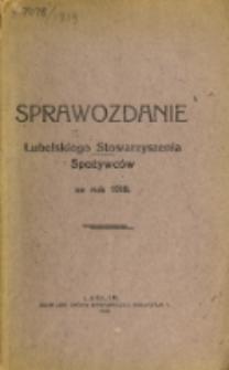 Sprawozdanie Lubelskiego Stowarzyszenia Spożywców za Rok 1918