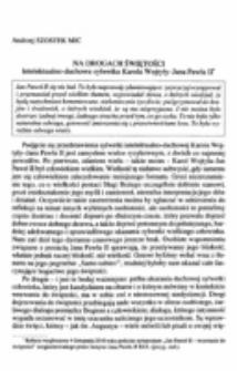 Na drogach świętości. Intelektualno-duchowa sylwetka Karola Wojtyły-Jana Pawła II.
