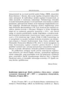 Konferencja naukowa pt. Między praktyką a literą prawa - przepisy wyznaniowe Konstytucji RP z 1997 r. z perspektywy dziesięciolecia, Warszawa, 29 marca 2007 r.