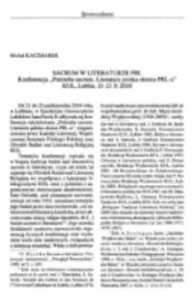 """Sacrum w literaturze PRL. Konferencja """"Potrzeba sacrum. Literatura polska okresu PRL-u"""" KUL, Lublin, 21-23 X 2010."""