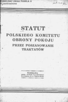 Statut Polskiego Komitetu Obrony Pokoju Przez Poszanowanie Traktatów.