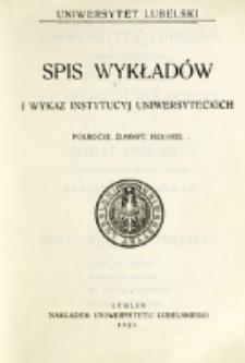Spis Wykładów i Wykaz Instytucyj Uniwersyteckich. Półrocze zimowe 1921/1922