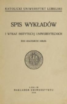 Spis Wykładów i Wykaz Instytucyj Uniwersyteckich. 1929/1930