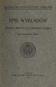 Spis Wykładów i Wykaz Instytucyj Uniwersyteckich. 1928/1929