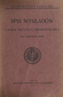 Spis Wykładów i Wykaz Instytucyj Uniwersyteckich. 1926/1927
