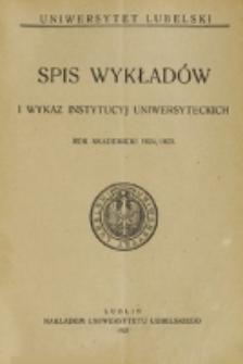 Spis Wykładów i Wykaz Instytucyj Uniwersyteckich. 1924/1925