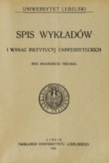 Spis Wykładów i Wykaz Instytucyj Uniwersyteckich. 1923/1924