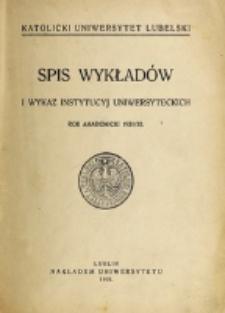 Spis Wykładów i Wykaz Instytucyj Uniwersyteckich. 1931/1932
