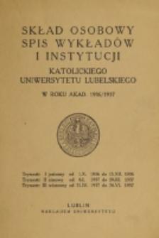 Skład Osobowy, Spis Wykładów i Instytucyj Katolickiego Uniwersytetu Lubelskiego w Roku Akad[emickim] 1936/1937
