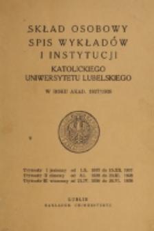 Skład Osobowy, Spis Wykładów i Instytucyj Katolickiego Uniwersytetu Lubelskiego w Roku Akad[emickim] 1937/1938