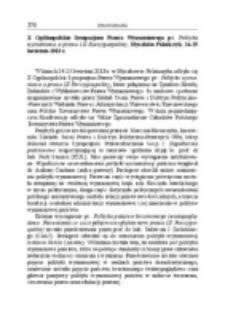 X Ogólnopolskie Sympozjum Prawa Wyznaniowego pt. Polityka wyznaniowa a prawo III Rzeczypospolitej, Myczków-Polańczyk, 24-25 kwietnia 2013 r.