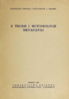 Z teorii i metodologii metafizyki / Stanisław Kamiński i Mieczysław A. Krąpiec.