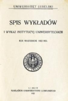 Spis Wykładów i Wykaz Instytucyj Uniwersyteckich. 1922/1923