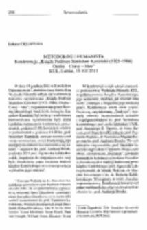 """Metodolog i humanista. Konferencja """"Ksiądz Profesor Stanisław Kamiński (1921-1986) Osoba - Czasy - Idee"""" Kul, Lublin, 19 XII 2011."""