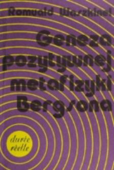 Geneza pozytywnej metafizyki Bergsona / Romuald Waszkinel.