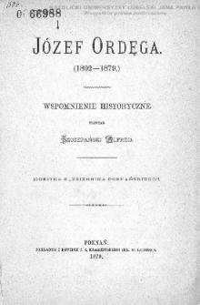 Józef Ordęga (1802-1879) : wspomnienie historyczne / napisał Szczepański Alfred.
