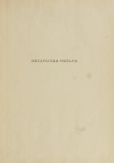Metafizyka ogólna czyli ontologia / Ks. Stanisław Adamczyk.