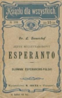 Język międzynarodowy esperanto : słownik esperancko-polski = Fundamenta vortaro esperanto-pola / ułożył L. Zamenhof.