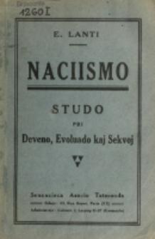 Naciismo : studo pri deveno, evoluado kaj sekvoj / E. Lanti.