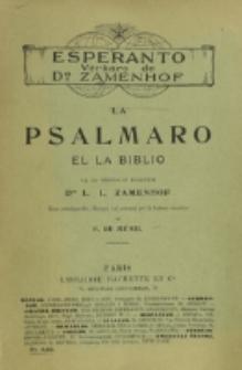La Psalmaro el la Biblio / el la originalo tradukis L. L. Zamenhof ; kun antaǔparolo, klarigoj kaj notetoj pri la hebrea muziko de F. de Ménil.