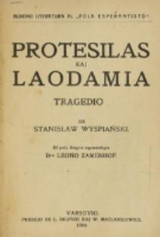 Protesilas kaj Laodamia : tragedio / de Stanisław Wyspiański ; el pola lingvo esperantigis Leono Zamenhof.