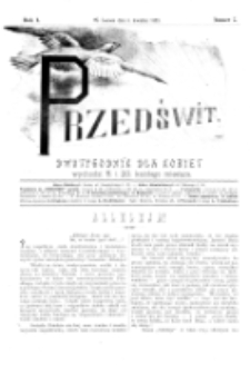 Przedświt : dwutygodnik dla kobiet. R. 1, nr 7 (1893)