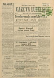 Gazeta Lubelska. R. 3, nr 62 (1947)