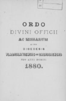 Ordo Divini Officii ad usum Universi Cleri Sæcularis Dioecesis Vladislaviensis seu Calissiensis pro Anno 1880
