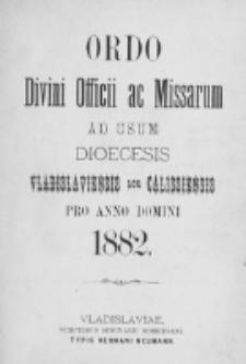 Ordo Divini Officii ad usum Universi Cleri Sæcularis Dioecesis Vladislaviensis seu Calissiensis pro Anno 1882