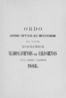 Ordo Divini Officii ad usum Universi Cleri Sæcularis Dioecesis Vladislaviensis seu Calissiensis pro Anno 1885