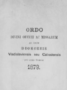 Ordo Divini Officii ad usum Universi Cleri Sæcularis Dioecesis Vladislaviensis seu Calissiensis pro Anno 1879