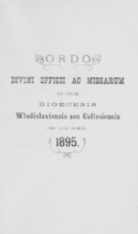 Ordo Divini Officii ad usum Universi Cleri Sæcularis Dioecesis Vladislaviensis seu Calissiensis pro Anno 1895