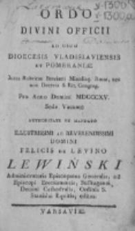 Ordo Divini Officii ad usum Diæcesis Vladislaviensis & Pomeraniæ Juxta Rubr. Breviarii, Missalisque Romani, nec Non Decreta S. R. Congregationis pro Anno Domini 1815