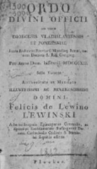 Ordo Divini Officii ad usum Diæcesis Vladislaviensis & Pomeraniæ Juxta Rubr. Breviarii, Missalisque Romani, nec Non Decreta S. R. Congregationis pro Anno Domini 1812