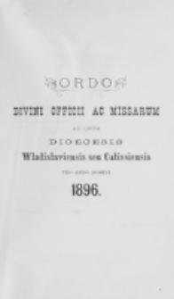 Ordo Divini Officii ad usum Universi Cleri Sæcularis Dioecesis Vladislaviensis seu Calissiensis pro Anno 1896