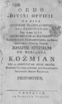Ordo Divini Officii ad usum Universi Cleri Sæcularis Dioecesis Vladislaviensis seu Calissiensis pro Anno 1826